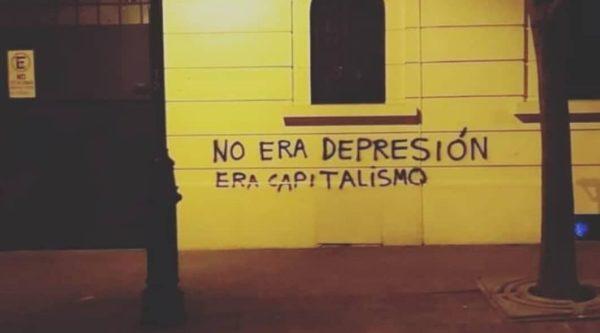 No era depresión era capitalismo