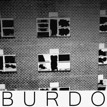Escucha el debut de Burdo!